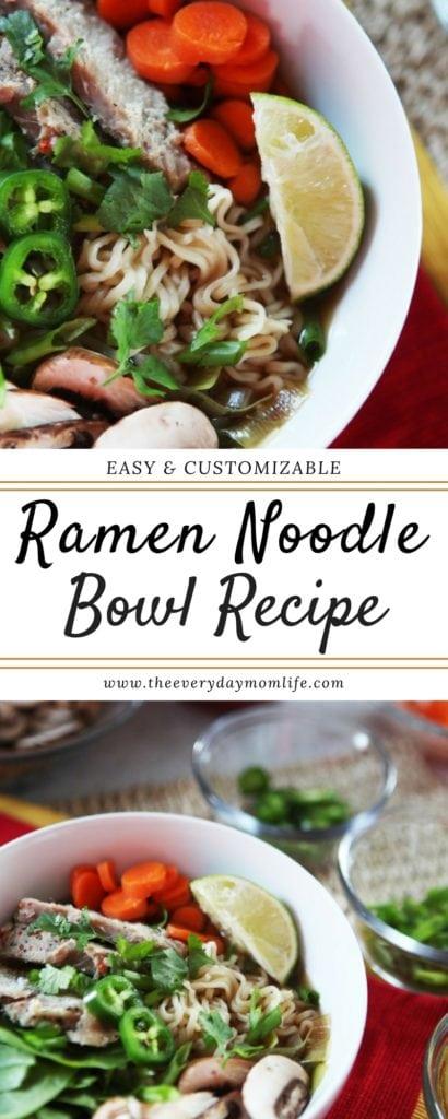 Ramen Noodle Bowl Recipe - The Everyday Mom Life
