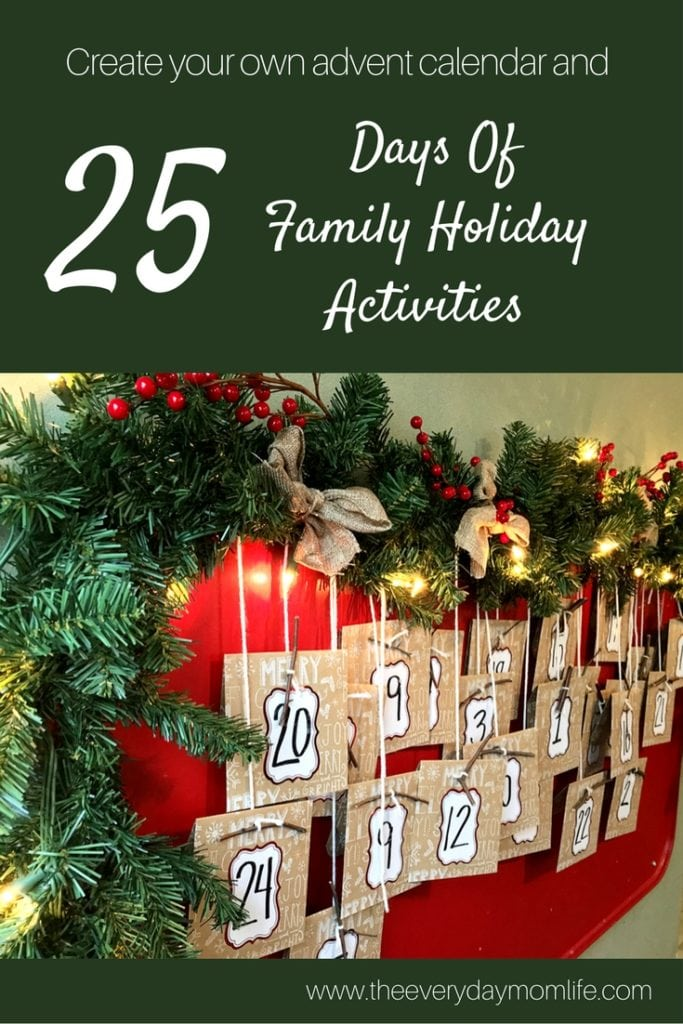 25 days of Christmas activities with advent calendar - The Everyday Mom Life