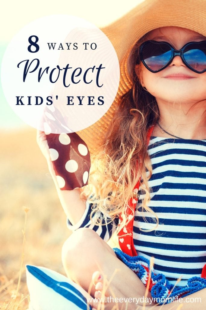 ways to protect kids eyes - The Everyday Mom Life