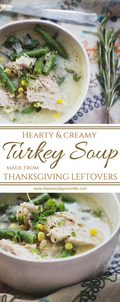 Turkey Soup with Thanksgiving Leftovers - The Everyday Mom Life