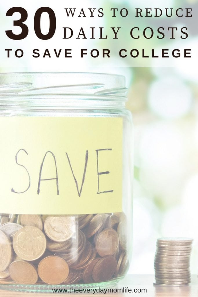 Ways to reduce daily costs to save for college - The everyday mom life