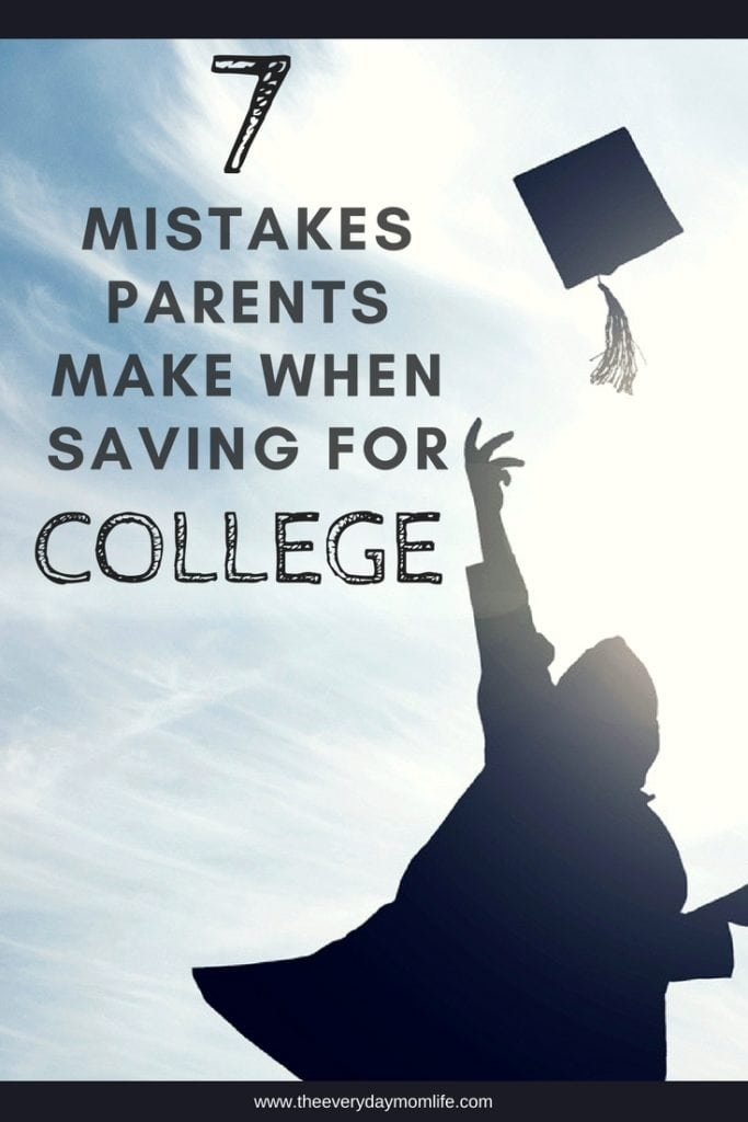 Mistakes parents make when saving for college - The Everyday Mom Life