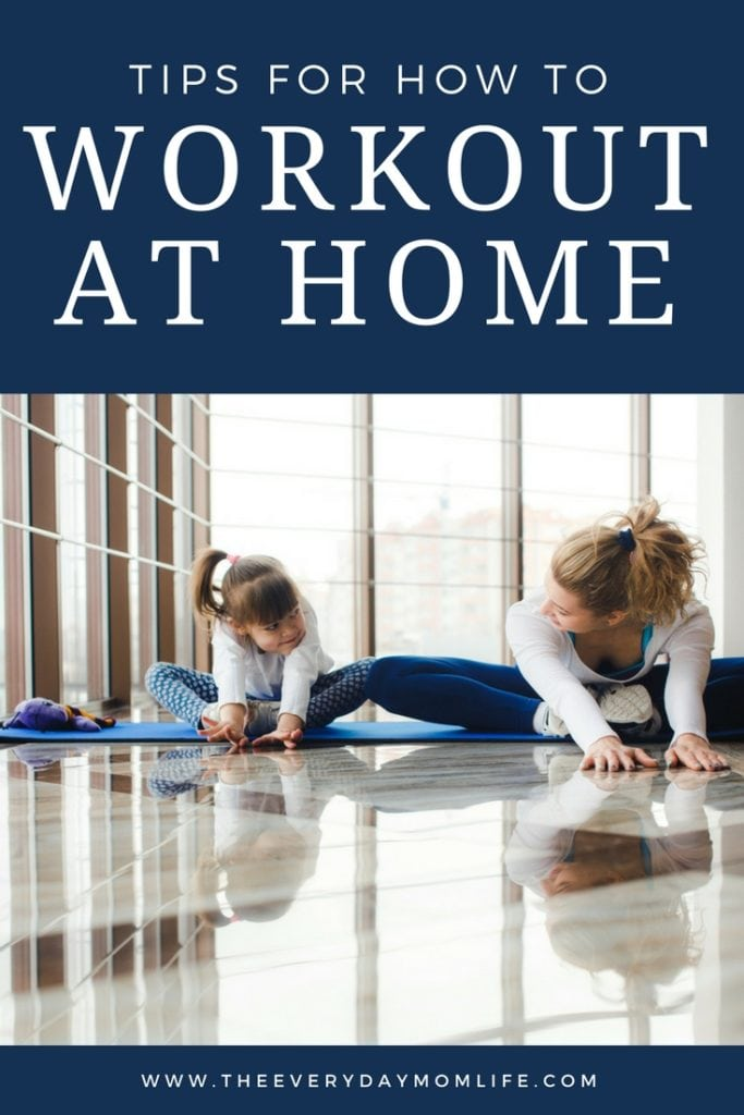 how to workout at home - The Everyday Mom Life