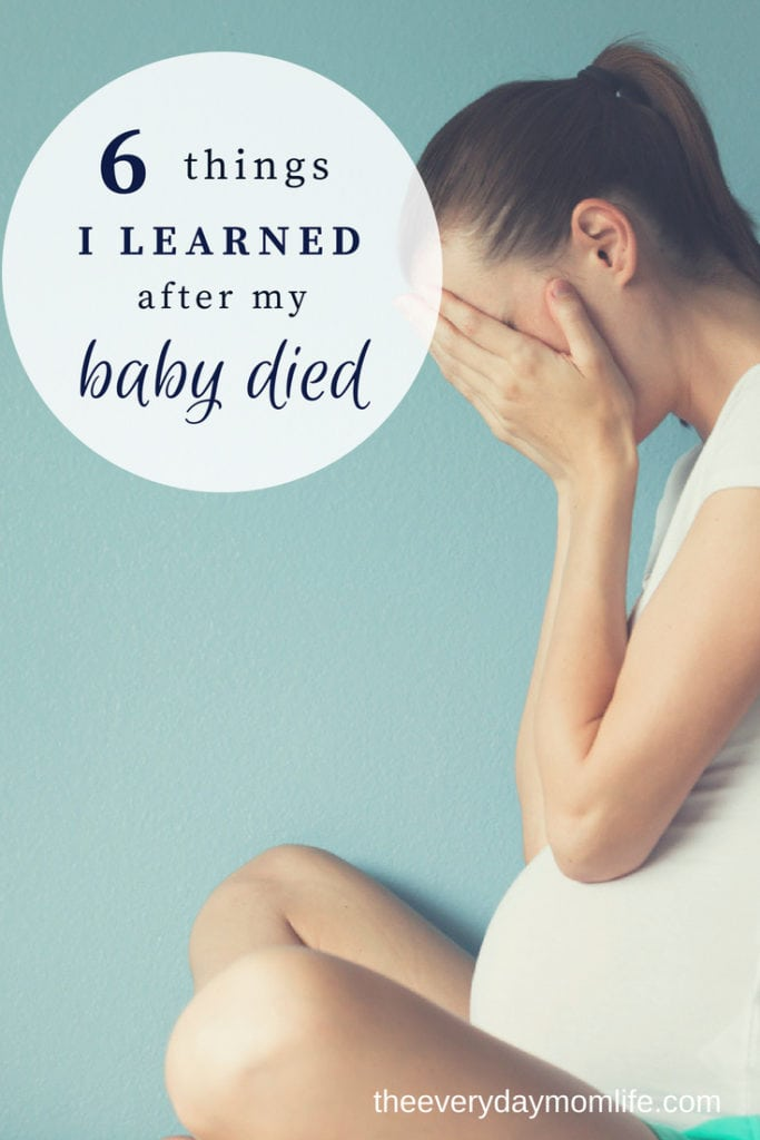 6 Things I learned after my baby died