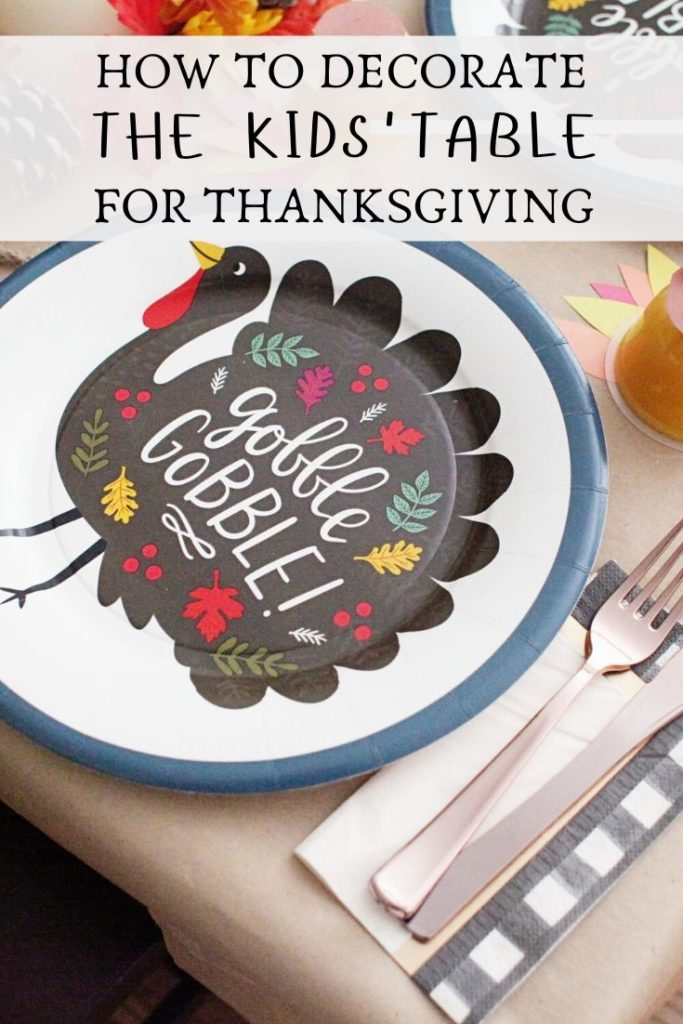 How to decorate the kids' Thanksgiving Table