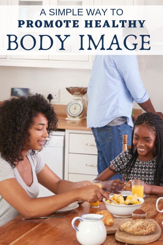 Research says there is a simple way to promote healthy body image at home