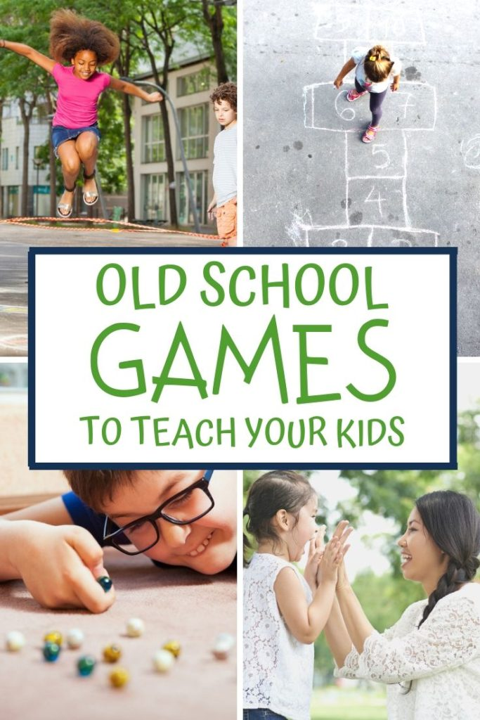 Old school games to teach your kids