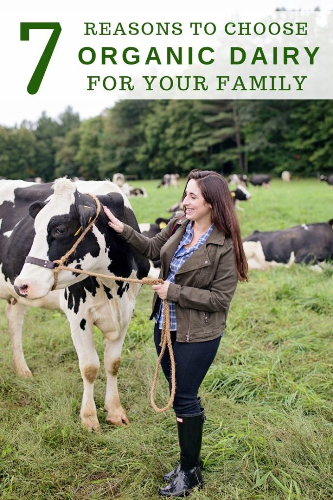 7 Reasons To Choose Organic Dairy For Your Family